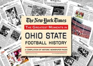 Ohio State Buckeyes Greatest Moments in History New York Times Historic Newspaper Compilation