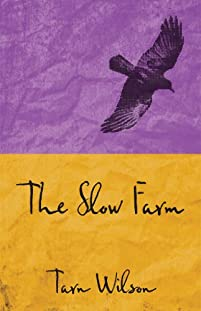 The Slow Farm by Tarn Wilson ebook deal