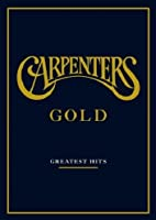 Carpenters : Gold, Greatest Hits