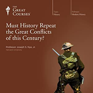 Must History Repeat the Great Conflicts of This Century? Lecture