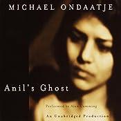 Anil's Ghost | [Michael Ondaatje]