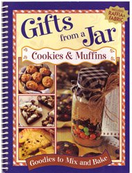 Cookies and Muffins (Gifts from a Jar)