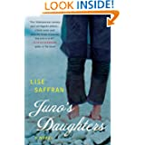 Junos Daughters Novel Lise Saffran