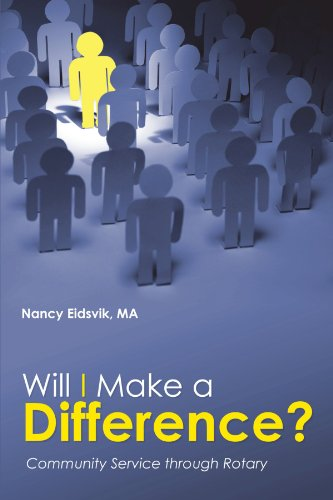 Will I Make A Difference?: Community Service through Rotary PDF