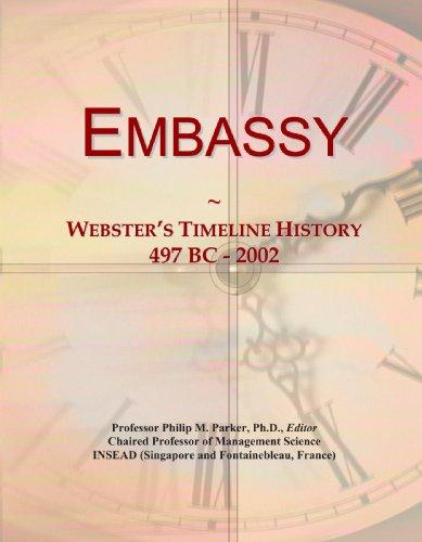 Embassy: Webster's Timeline History, 497 BC - 2002