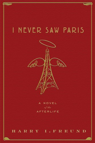 I Never Saw Paris by Harry Freund