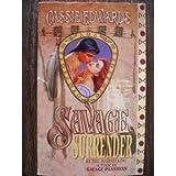 Savage Surrender (Savage Series) (0505520931) by Edwards, Cassie