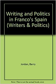 Amazon.com: Writing and Politics in Franco's Spain