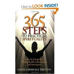 365 Steps to Practical Spirituality David Lawrence Preston