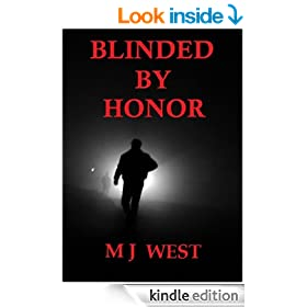 Blinded By Honor
