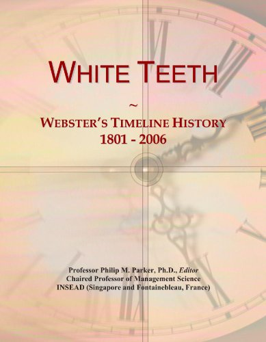 White Teeth: Webster's Timeline History, 1801 - 2006