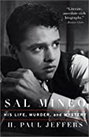 Sal Mineo: His Life, Murder, and Mystery