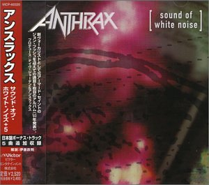 80's METALの日々  ANTHRAX 『SOUND OF WHITE NOISE』