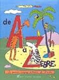 echange, troc Gilles Eduar - De A à Zèbre : le grand voyage d'Adèle et Zorba