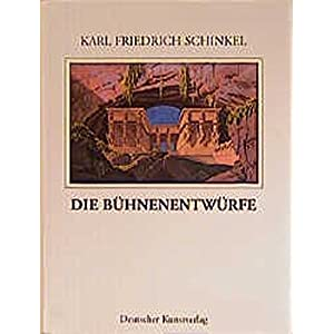 Karl Friedrich Schinkel - Lebenswerk: Die Bühnenentwürfe: BD 17