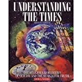 Understanding the Times (0936163224) by Noebel, David A.