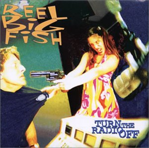 Reel big fish turn the radio off music for Big fish musical soundtrack