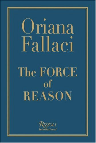 The Force of Reason, ORIANA FALLACI