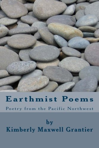 Earthmist Poems: Poetry from the Pacific Northwest PDF