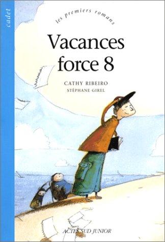Vacances force 8