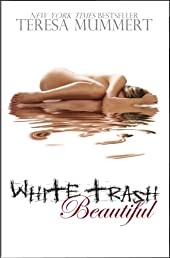 White Trash Beautiful (Beautiful Series)