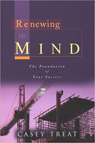 Renewing the Mind: The Foundation of Your Success