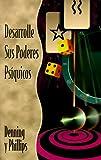 Desarrolle sus poderes psíquicos (Spanish Edition) (156718216X) by Phillips, Osborne