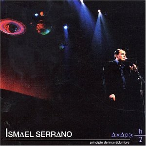 Ismael Serrano - Principio de Insertidumbre - Zortam Music
