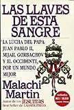 Las Llaves de Esta Sangre (9684584350) by Malachi Martin