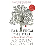 [ Far from the Tree A Dozen Kinds of Love ] [ FAR FROM THE TREE A DOZEN KINDS OF LOVE ] BY Solomon, Andrew ( AUTHOR ) Feb-07-2013 HardCover Andrew Solomon