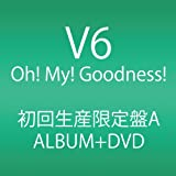 Oh! My! Goodness! (ALBUM+DVD) (初回生産限定A)