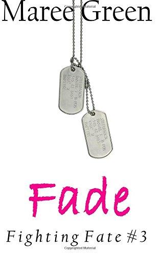 Fade (Fighting Fate) (Volume 3)