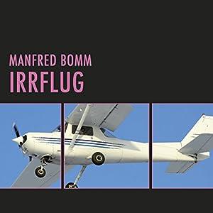 Irrflug (August Häberle 2) Hörbuch