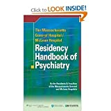 img - for The Massachusetts General Hospital-McLean Hospital/Residency Handbook of Psychiatry,Excellent series Lippincott Williams & Wilkins (by book's seller) 1 edition book / textbook / text book