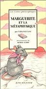 Marguerite et la Métaphysique par Lou-Nony