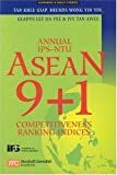 img - for Annual Ips-ntu Asean 9+1 Competitiveness Ranking Indices book / textbook / text book