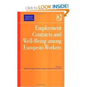 Employment Contracts And Well-being Among European Workers (Contemporary Employment Relations) Nele De Cuyper, Kerstin Isaksson and Hans De Witte