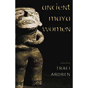 Amazon.com: Ancient Maya Women (Gender and Archaeology ...