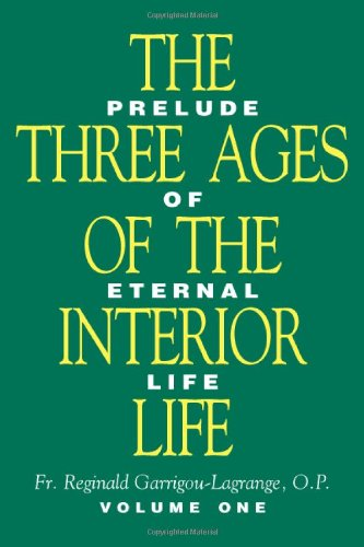 The Three Ages of the Interior Life (2 Volume Set)