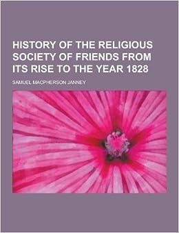 Year 1828: Samuel MacPherson Janney: 9781230203560: Amazon.com: Books
