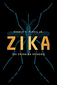Zika: The Emerging Epidemic from W. W. Norton & Company