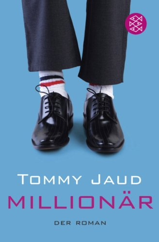 Jaud Tommy, Der Millionär.