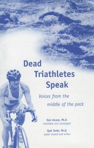 Dead Triathletes Speak