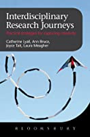 Interdisciplinary Research Journeys: Practical Strategies for Capturing Creativity Front Cover