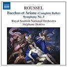 Albert Roussel : Bacchus et Ariane (Ballet int�gral) - Symphonie n� 3
