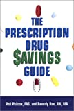 The Prescription Drug Savings Guide