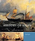 History of Ships (0600607720) by Ireland, Bernard