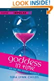 Goddess in Time: An Oh.My.Gods. Novella (Oh. My. Gods.)