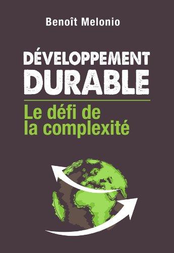 Couverture du livre Développement Durable : le défi de la complexité