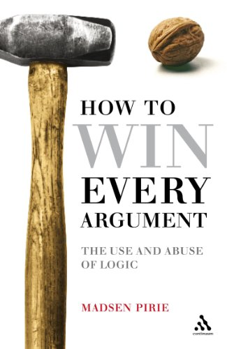 EPZ How to Win Every Argument: The Use and Abuse of Logic